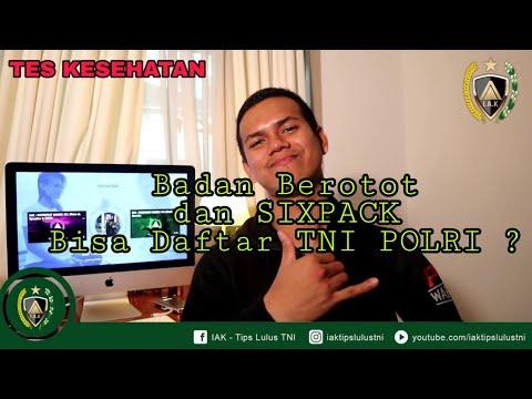 Apakah Badan Berotot & Sixpack Bisa Daftar TNI POLRI ? ... By IAK