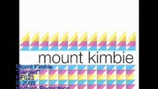 Mount Kimbie - Serged - HF023
