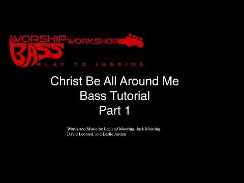 Christ Be All Around Me Chords By All Sons Daughters Worship Chords