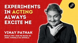 Experimental and Challenging Projects Always Excite Me : Vinay Pathak | Interview | Diorama IFF