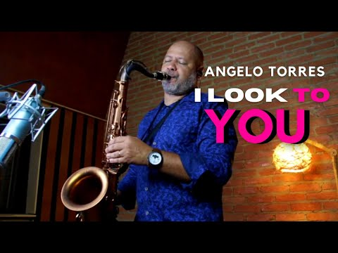 I LOOK TO YOU (Whitney Houston) Sax Angelo Torres - AT Romantic CLASS #27
