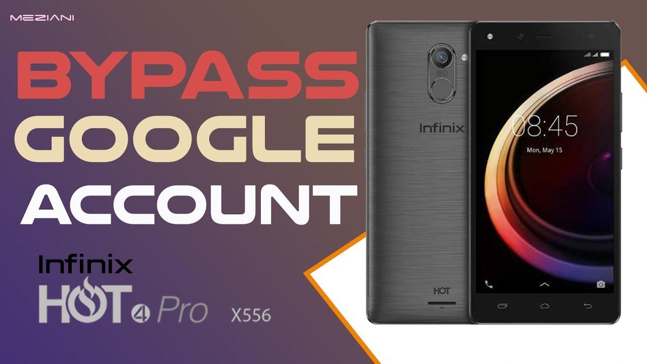 Infinix hot 4 pro x556 lte bypass google frp - updated