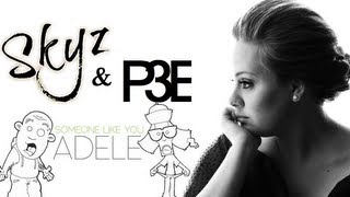 Skyz & P3E - Someone Like you (Adele)