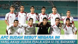AFC Sudah Sebut Negara Ini yang Akan Juara Piala Asia U-16, Bahaya!