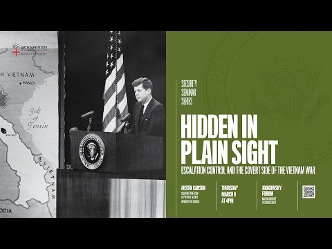Hidden in Plain Sight: Escalation Control and the Covert Side of the Vietnam War