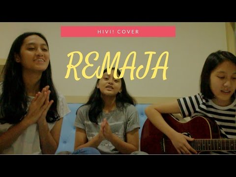 Hivi! - Remaja (cover)