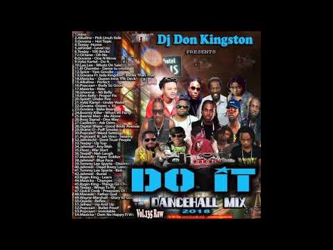 Dj Don Kingston Do It 2018 Dancehall Mix Vol 135