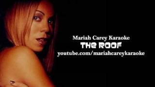 The Roof - Mariah Carey Karaoke/Instrumental, lyrics to the right