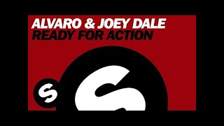 Download Alvaro & Joey Dale - Ready For Action (Original Mix) Mp3 and Videos