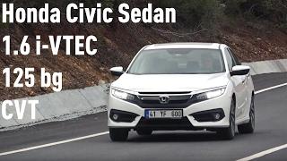 Honda Civic Sedan 1.6 i-VTEC 125 bg CVT Executive İncelemesi thumbnail