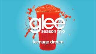 Teenage Dream | Glee [HD FULL STUDIO]