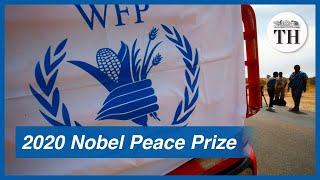 World Food Programme wins 2020 Nobel Peace Prize
