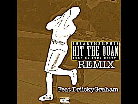 HIT THE QUAN REMIX - IHeart Memphis Feat Driicky Graham #HitTheQuan #HitTheQuanRemix