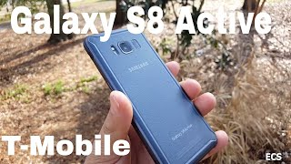 Galaxy S8 Active T-MOBILE VERSION 2018 | My First Galaxy Active Phone | First Impressions