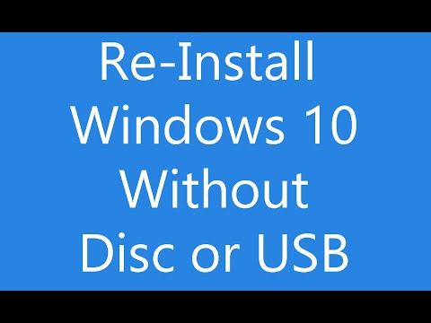 Reinstall Windows 10 Without An Installation Disc Or USB