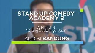 Download Orang Cadel Nge Jazz - Anyun (SUCA 2 - Audisi Bandung) MP3 song and Music Video