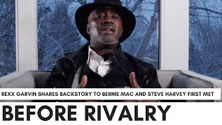 How Steve Harvey And Bernie Mac First Met Before 'Kings Of Comedy', Explained By Rexx Garvin