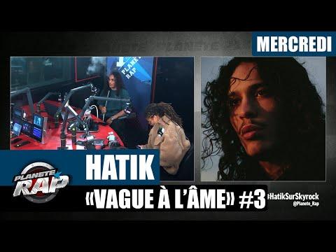 Youtube: Planète Rap – Hatik«Vague à l'âme» avec Meryl et Tiitof #Mercredi