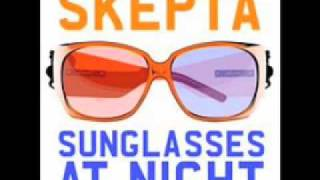 Skepta - Sunglasses at night