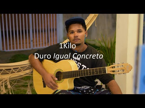 1Kilo - Duro Igual Concreto (Cover) Bruuno Vianna