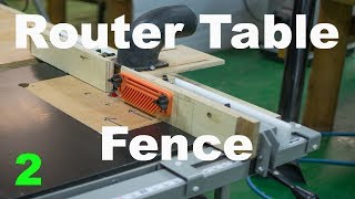 Router Table Fence With Dust Collection Pt  2