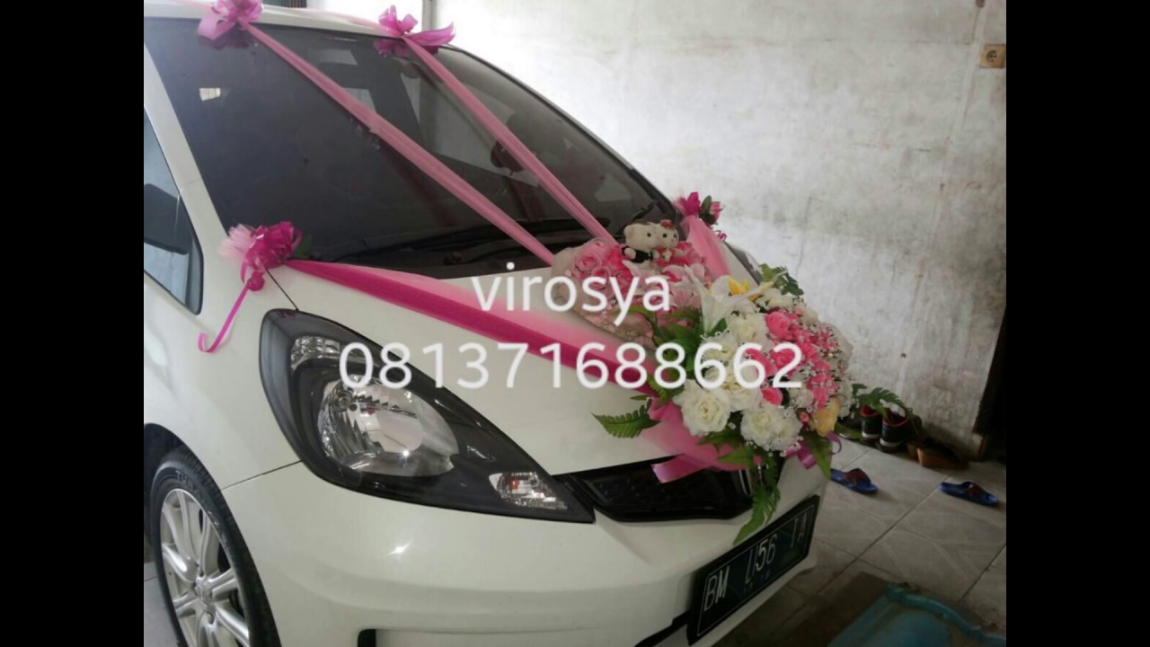 Hias Mobil Pengantin 081371688662 Youtube