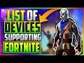 LIST OF ALL *ANDROID* DEVICES COMPATIBLE WITH FORTNITE MOBILE