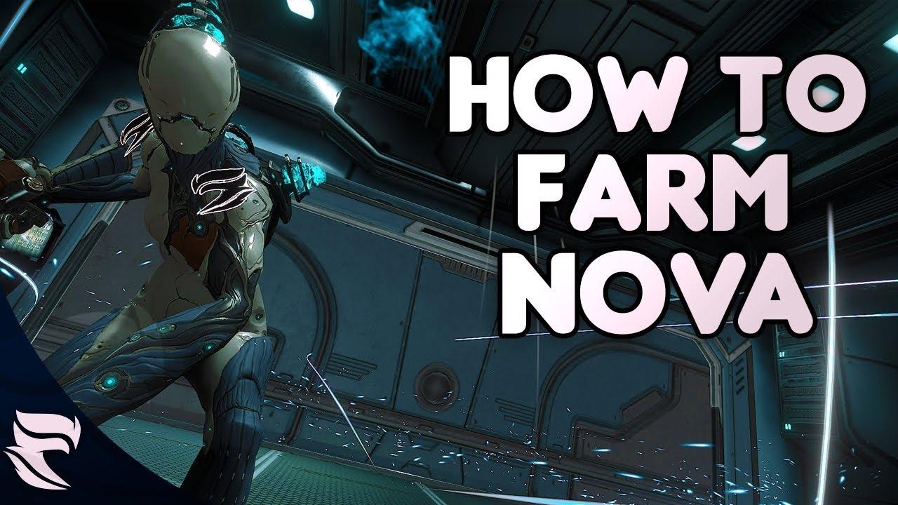 Warframe How To Farm Nova 2018 Youtube Possessing a higher energy capacity and shield capacity, as well as an additional polarity. warframe how to farm nova 2018