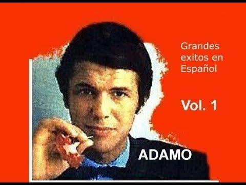 Salvatore ADAMO: 53 Grandes Exitos en Español - Vol. 1