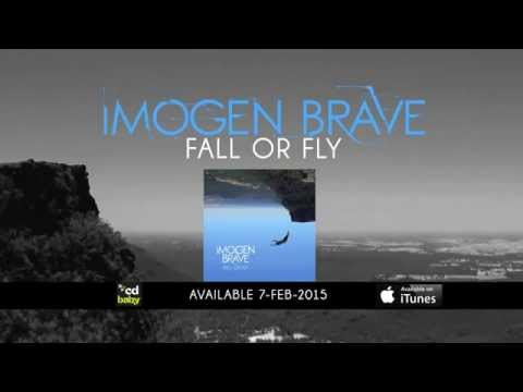 Fall Or Fly (Teaser) - Imogen Brave