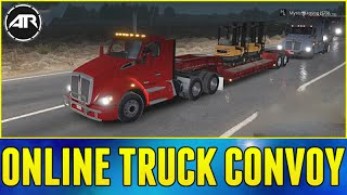 American Truck Simulator Online : TRUCKING CONVOY!!! Part 1