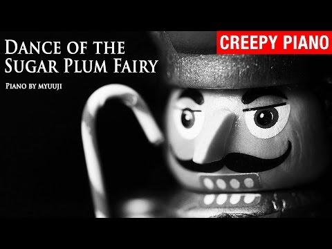 Dance of the Sugar Plum Fairy (Piano Version) - Dark Christmas Music