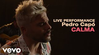 Pedro Capo - &quotCalma&quot Live Performance Vevo