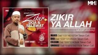 Munif Ahmad - Zikir Ya Allah [Official Music Audio]