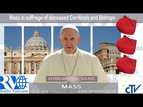 2016.11.04 Holy Mass in suffrage of deceased Cardinals and Bishops
