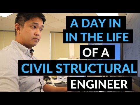 A Day In The Life Of A Civil Structural Engineer