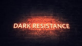 Andrew Rayel - Dark Resistance (Extended Mix)