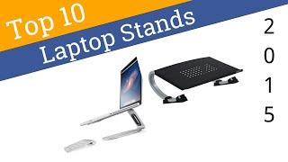 10 Best Laptop Stands 2015