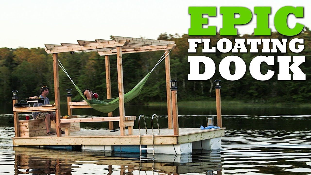 How to build an EPIC Floating Dock - YouTube
