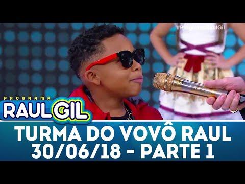 Turma do Vovô Raul - Parte 1 - 30/06/17 | Programa Raul Gil