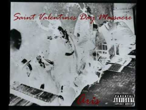 Aris - Saint Valentines Day Massacre [Full Mixtape]