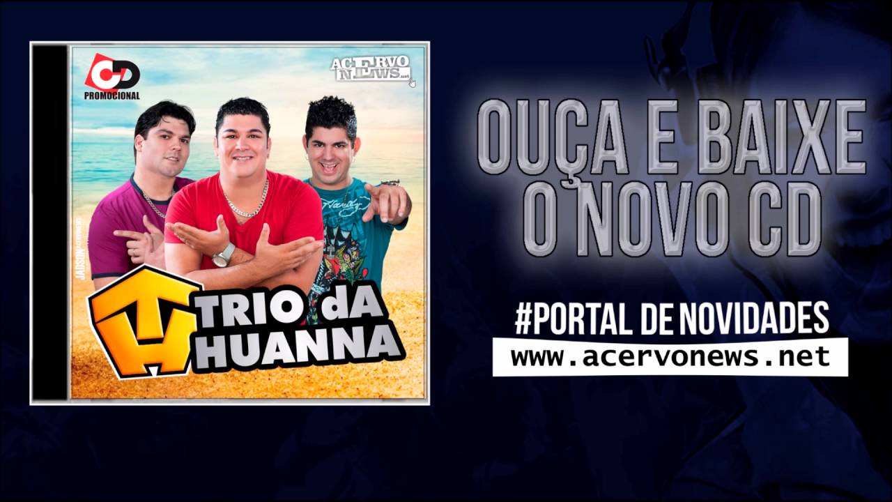novo cd de trio da huanna 2013 palco mp3