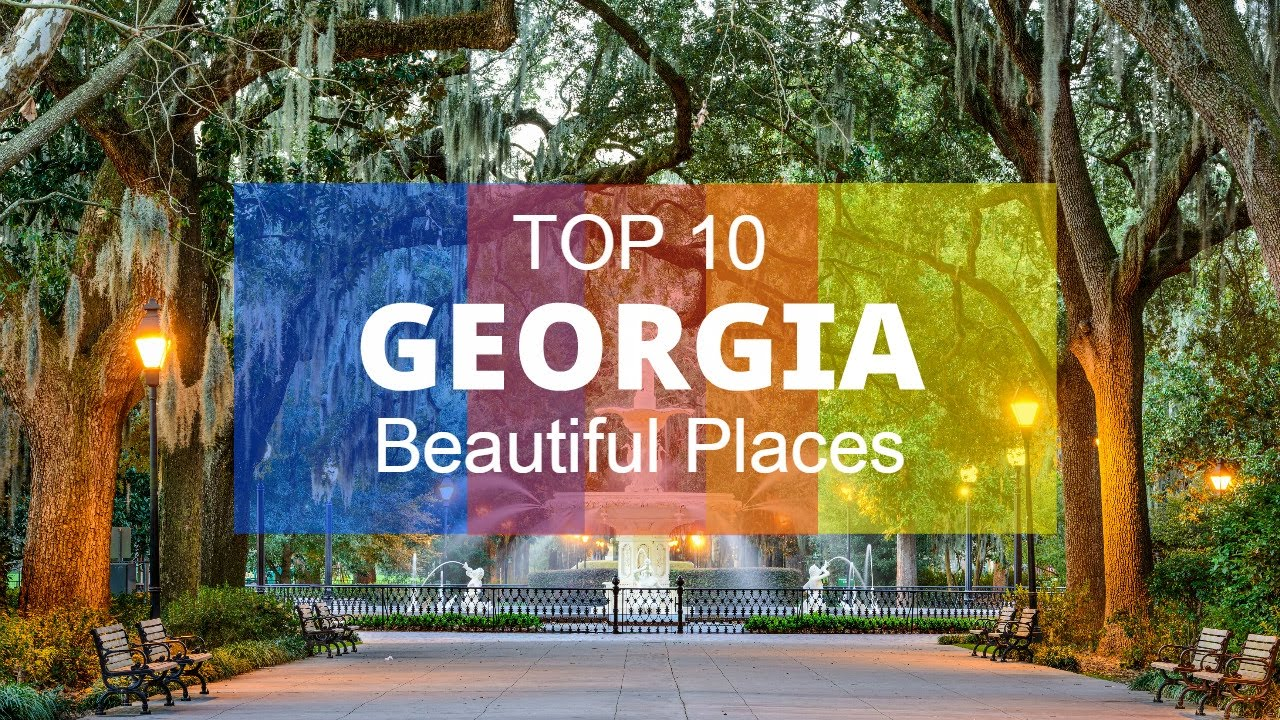 10 Most Beautiful Places To Visit In Georgia Youtube