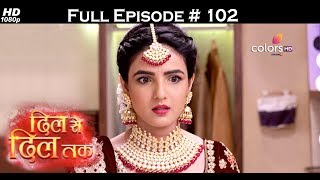 Dil Se Dil Tak - 22nd June 2017 - दिल से दिल तक - Full Episode (HD)