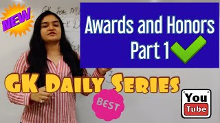 GK Daily - Awards and Honors 2019 Part 1 (Must watch for XAT | MICAT | TISSNET | IIFT)
