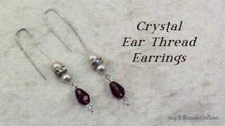 Crystal Ear Thread Earrings Tutorial