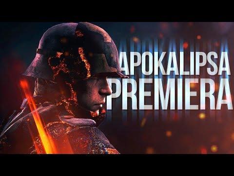 APOKALIPSA w BATTLEFIELD 1! - PREMIERA 🔥