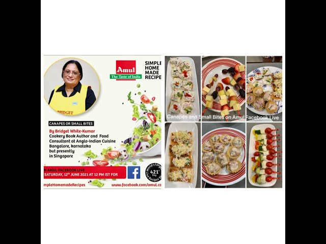 CANAPÉS AND SMALL BITES - COOKING WITHOUT FIRE EPISODE 2 LIVE ON AMUL FACEBOOK PAGE 12th JUNE 2021