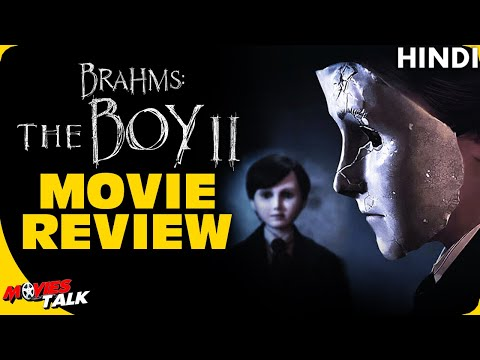 BRAHMS : THE BOY II - Movie Review [Explained In Hindi]