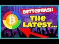 Betterhash - Latest Version - Miner Cup News